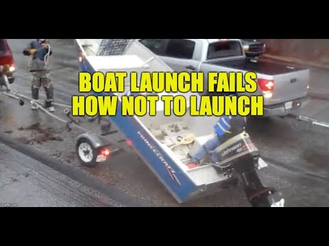 VIDEO: Boat Launch Fails How Not To Launch And Why